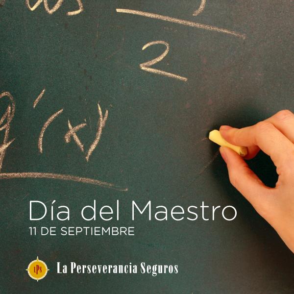 11 de Septiembre . Día del Maestro.